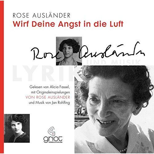 Rose Ausländer - Rose Ausländer. Wirf deine Angst in die Luft - Preis vom 28.02.2021 06:03:40 h