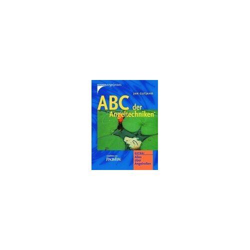 Jan Gutjahr - ABC der Angeltechniken - Preis vom 19.10.2020 04:51:53 h