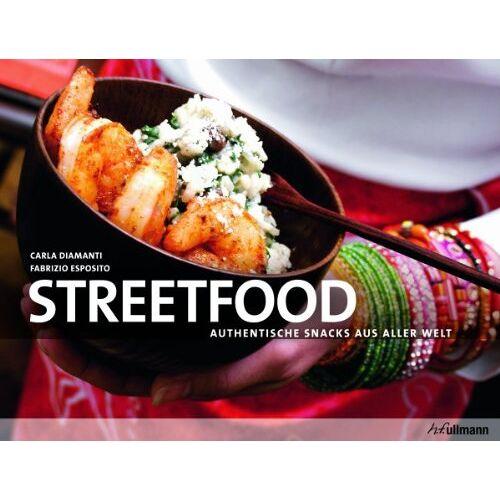 Carla Diamanti - Streetfood: Authentische Snacks aus aller Welt - Preis vom 25.02.2021 06:08:03 h