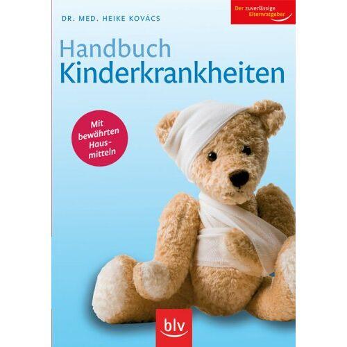 Heike Kovács - Handbuch Kinderkrankheiten - Preis vom 14.05.2021 04:51:20 h