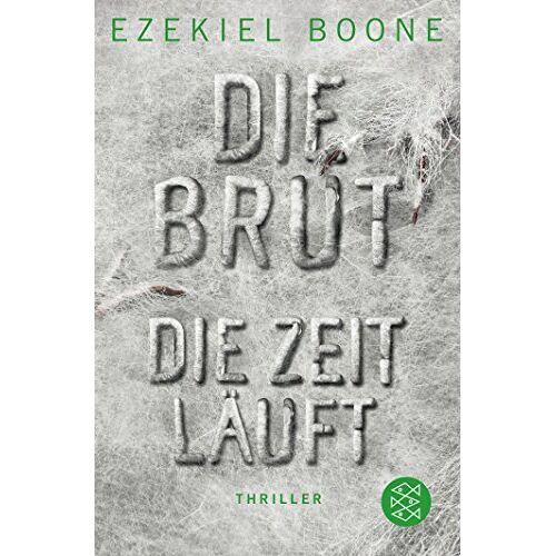 Ezekiel Boone - Die Brut - Die Zeit läuft - Preis vom 20.10.2020 04:55:35 h