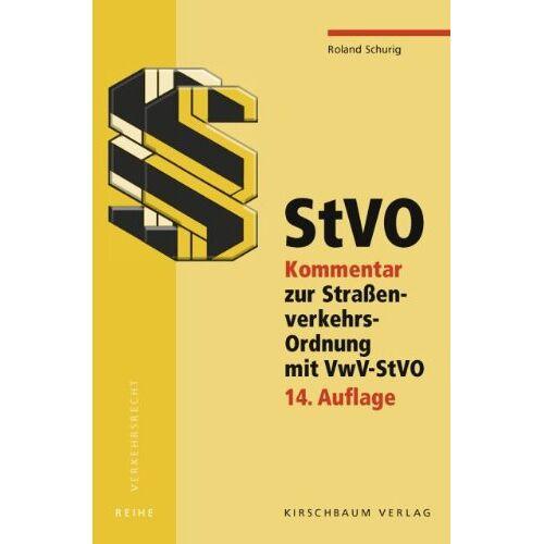 Roland StVO: Kommentar zur Straßenverkehrs-Ordnung mit VwV-StVO - Preis vom 21.10.2020 04:49:09 h