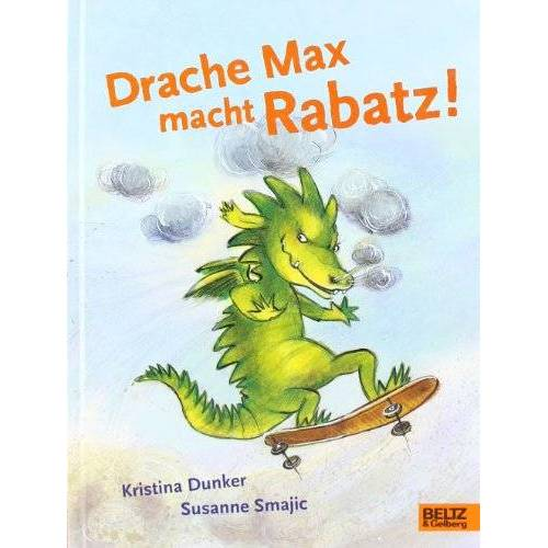 Kristina Dunker - Drache Max macht Rabatz! - Preis vom 20.10.2020 04:55:35 h