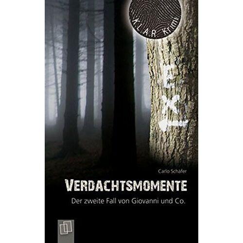 Carlo Schäfer - Verdachtsmomente: Der zweite Fall von Giovanni und Co. (K.L.A.R.-Krimi) - Preis vom 18.04.2021 04:52:10 h