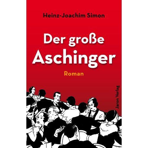 Heinz-Joachim Simon - Der große Aschinger - Preis vom 18.04.2021 04:52:10 h