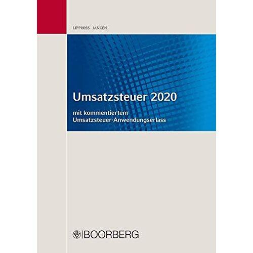 Otto-Gerd Lippross - Umsatzsteuer 2020: mit kommentiertem Umsatzsteuer-Anwendungserlass - Preis vom 11.05.2021 04:49:30 h