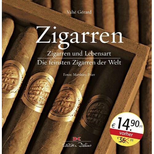 Vahé Gérard - Zigarren: Zigarren und Lebensart / Die feinsten Zigarren der Welt - Preis vom 17.01.2021 06:05:38 h