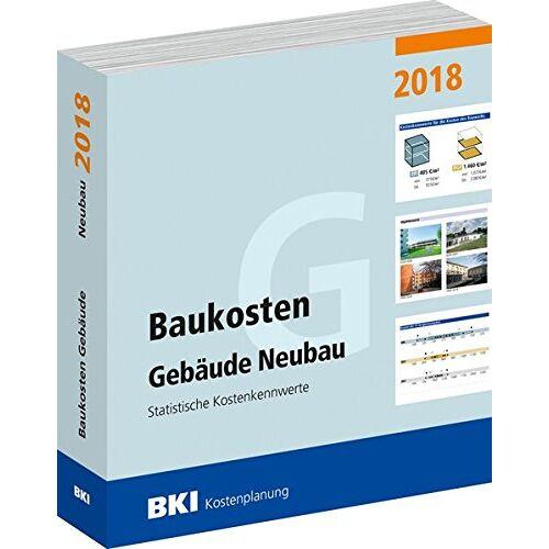 BKI Baukosteninformationszentrum - BKI Baukosten Gebäude Neubau 2018: Statistische Kostenkennwerte Gebäude (Teil 1) - Preis vom 04.10.2020 04:46:22 h
