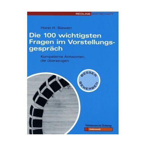 Siewert, Horst H. - Die 100 wichtigsten Fragen im Vorstellungsgespräch. - Preis vom 03.05.2021 04:57:00 h