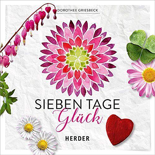 Dorothee Griesbeck - Sieben Tage Glück - Preis vom 08.05.2021 04:52:27 h