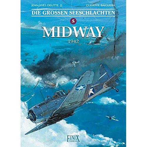 Jean-Yves Delitte - Die Großen Seeschlachten / Midway - Preis vom 28.03.2020 05:56:53 h