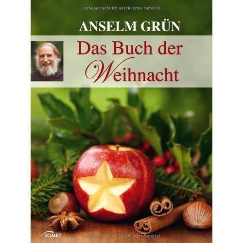 Anselm Grün - Anselm Grün: Das Buch der Weihnacht - Preis vom 15.05.2021 04:43:31 h