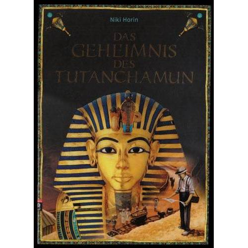 Niki Horin - Das Geheimnis des Tutanchamun - Preis vom 03.05.2021 04:57:00 h