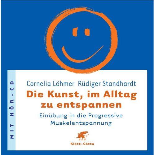 Cornelia Löhmer - Die Kunst, im Alltag zu entspannen: Einübung in die Progressive Muskelentspannung - Preis vom 04.10.2020 04:46:22 h