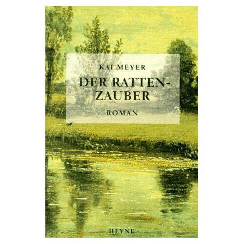 Kai Meyer - Der Rattenzauber - Preis vom 14.05.2021 04:51:20 h