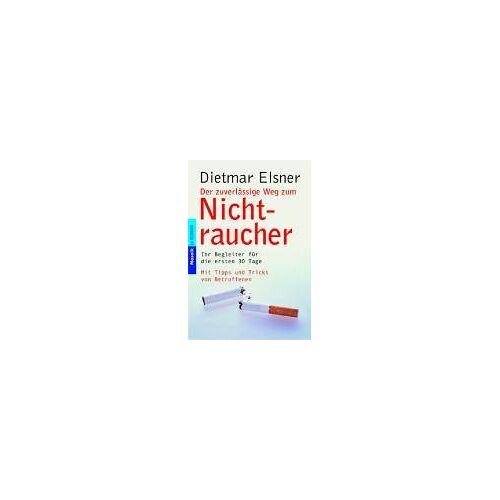 Dietmar Elsner - Der zuverlässige Weg zum Nichtraucher - Preis vom 12.04.2021 04:50:28 h