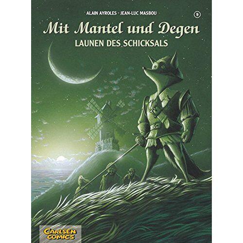Alain Ayroles - Mit Mantel und Degen, Band 9: Launen des Schicksals - Preis vom 05.09.2020 04:49:05 h