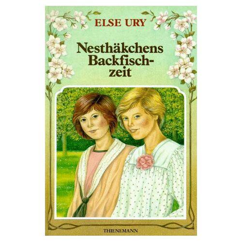 Else Ury - Nesthäkchen, Bd.4, Nesthäkchens Backfischzeit - Preis vom 20.10.2020 04:55:35 h