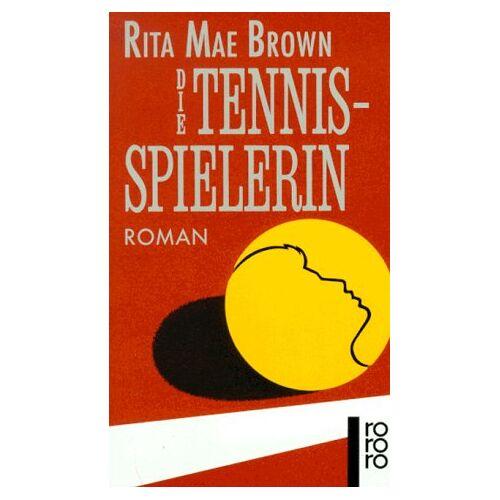 Brown, Rita Mae - Die Tennisspielerin. Roman. - Preis vom 12.04.2021 04:50:28 h