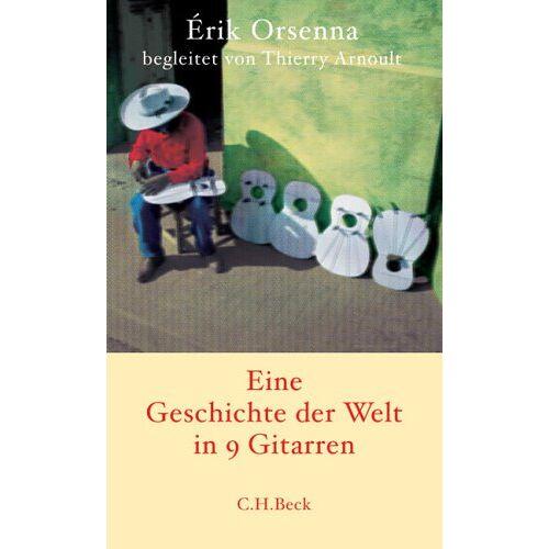 Erik Orsenna - Geschichte der Welt in 9 Gitarren: Roman - Preis vom 21.10.2020 04:49:09 h
