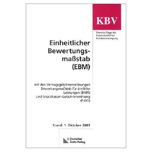 - Einheitlicher Bewertungsmaßstab (EBM) - Preis vom 21.10.2020 04:49:09 h