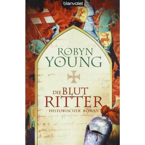Robyn Young - Die Blutritter - Preis vom 06.05.2021 04:54:26 h