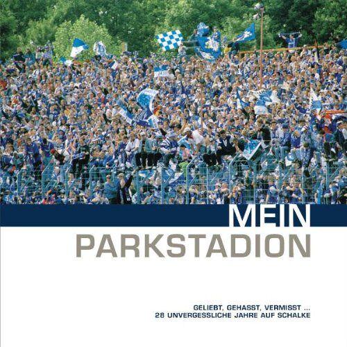 Stefan Barta - Mein Parkstadion: geliebt, gehasst, vermisst - Preis vom 10.05.2021 04:48:42 h