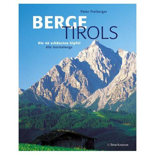 Peter Freiberger - Berge Tirols - Preis vom 05.09.2020 04:49:05 h