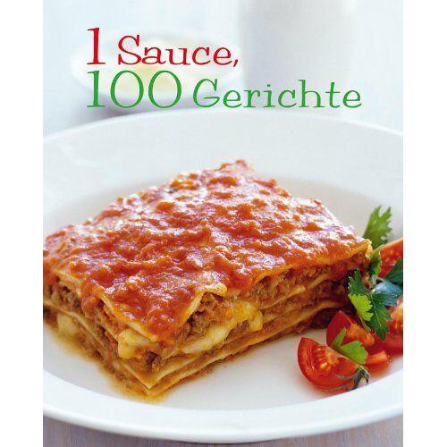 Parragon - 1 Sauce = 100 Rezepte - Preis vom 17.01.2021 06:05:38 h