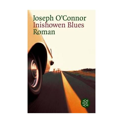 Joseph O'Connor - Inishowen Blues: Roman - Preis vom 20.10.2020 04:55:35 h
