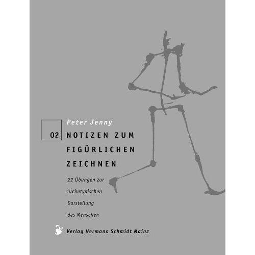 Peter Jenny - Notizen zum figürlichen Zeichnen. 22 Übungen zur archetypischen Darstellung des Menschen - Preis vom 05.04.2020 05:00:47 h