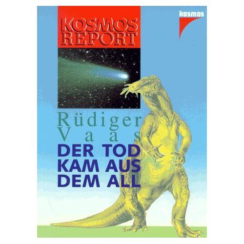Rüdiger Vaas - Der Tod kam aus dem All - Preis vom 21.10.2020 04:49:09 h
