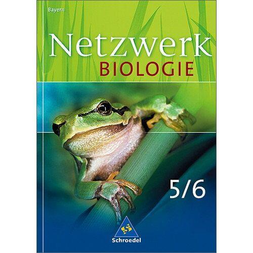 Wolfgang Jungbauer - Netzwerk Biologie - Ausgabe 2004 für Bayern: Schülerband 5 / 6 - Preis vom 24.09.2020 04:47:11 h