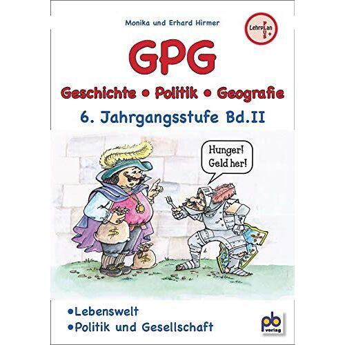 Monika Hirmer - GPG 6. Klasse Bd.II - Preis vom 20.01.2020 06:03:46 h
