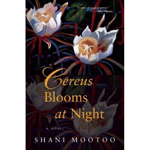 Shani Mootoo - Cereus Blooms at Night - Preis vom 12.04.2021 04:50:28 h