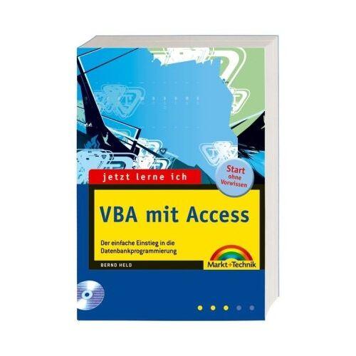 Bernd Held - Jetzt lerne ich VBA mit Access: Der einfache Einstieg in die Makro- und Datenbankprogrammierung: Der einfache Einstieg in die Datenbankprogrammierung - Preis vom 24.05.2020 05:02:09 h
