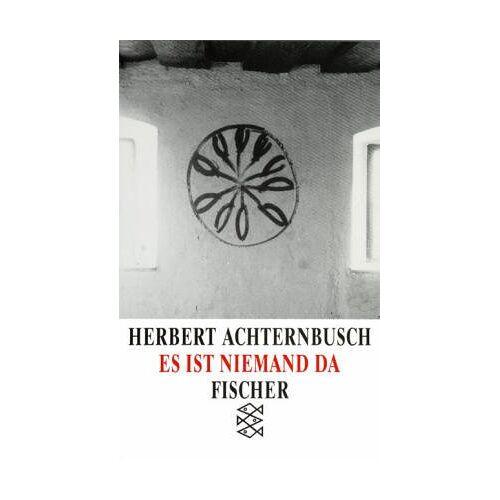 Herbert Achternbusch - Es ist niemand da - Preis vom 21.10.2020 04:49:09 h