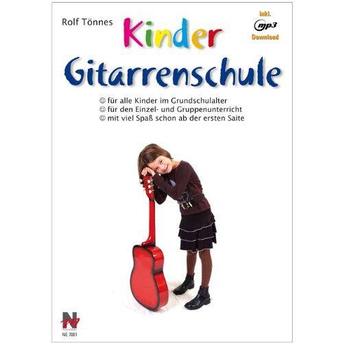 Rolf Tönnes - Kindergitarrenschule: Die neue Gitarrenschule für Kinder im Grundschulalter - Preis vom 27.02.2020 05:58:25 h
