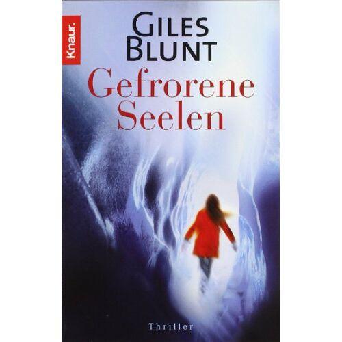 Giles Blunt - Gefrorene Seelen - Preis vom 21.10.2020 04:49:09 h