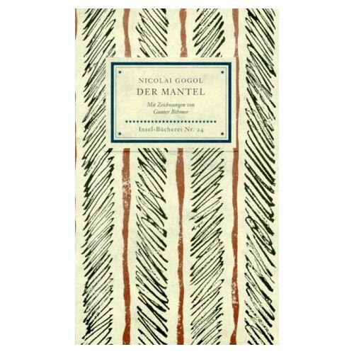 Gogol, Nikolai Wassiljewitsch - Insel Bücherei, Nr.24, Der Mantel - Preis vom 05.09.2020 04:49:05 h