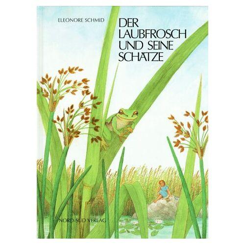 Eleonore Schmid - Der Laubfrosch und seine Schätze - Preis vom 15.04.2021 04:51:42 h