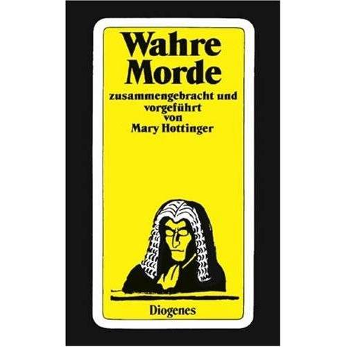 Mary Hottinger - Wahre Morde - Preis vom 03.12.2020 05:57:36 h