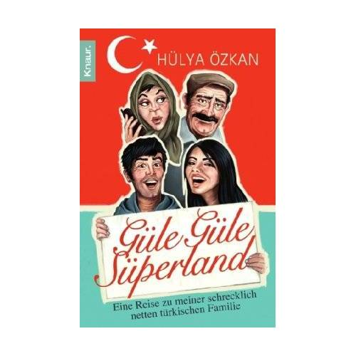Hülya Özkan - Güle güle Süperland! - Preis vom 03.09.2020 04:54:11 h