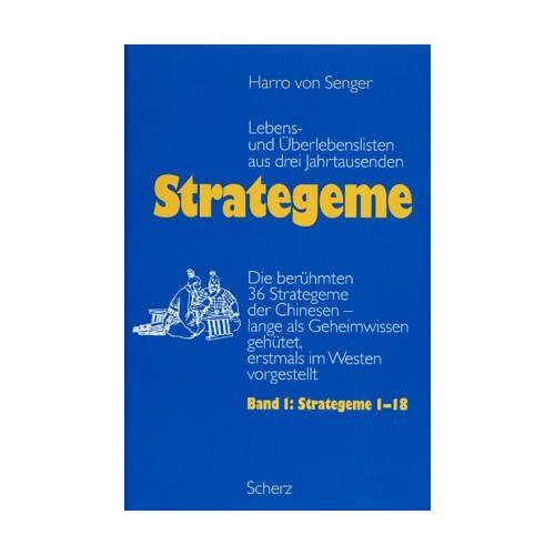 Senger, Harro von - Strategeme, Lebens- und Überlebenslisten aus drei Jahrtausenden, 2 Bde., Bd.1, Strategeme 1-18 - Preis vom 19.04.2021 04:48:35 h