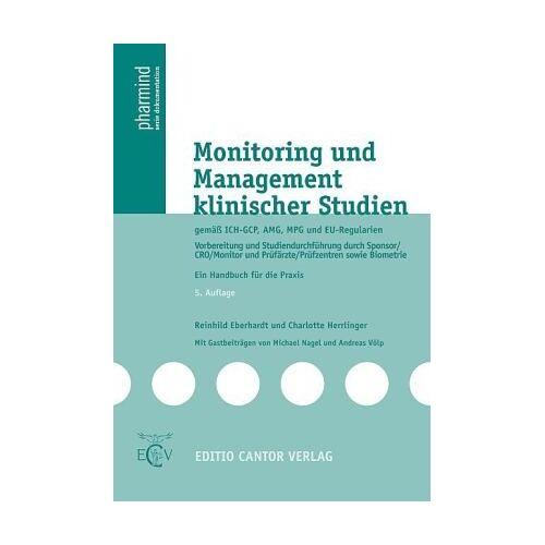 Reinhild Eberhardt - Monitoring und Management klinischer Studien: mit ICH, AMG, MPG und EU-Richtlinien - Preis vom 25.02.2021 06:08:03 h