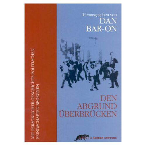 Dan Bar-On - Den Abgrund überbrücken. - Preis vom 21.10.2020 04:49:09 h