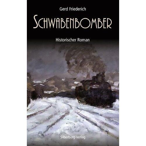 Gerd Friederich - Schwabenbomber - Preis vom 03.05.2021 04:57:00 h