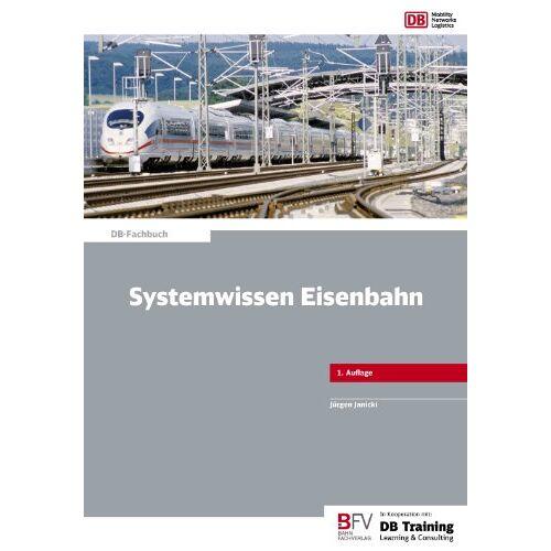 Jürgen Janicki - Systemwissen Eisenbahn - Preis vom 10.05.2021 04:48:42 h
