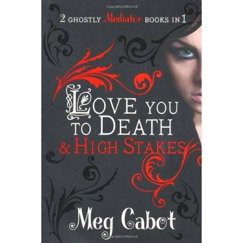 Meg Cabot - Mediator: Love You to Death and High Stakes (Mediator Bind Up) - Preis vom 19.01.2021 06:03:31 h
