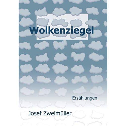 Josef Zweimüller - Wolkenziegel - Preis vom 21.10.2020 04:49:09 h